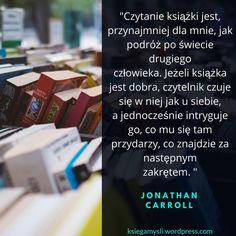 Czytanie książki jest, przynajmniej dla mnie, jak podróż po świecie drugiego człowieka. Jeżeli książka jest dobra, czytelnik czuje się w niej jak u siebie, a jednocześnie intryguje go, co mu się ta…