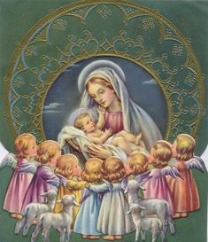 Blessed Mary holding baby Jesus, surrounded by little lambs and little girl Angels Blessed Mother Mary, Blessed Virgin Mary, Catholic Art, Religious Art, Christmas Nativity, Christmas Angels, Christmas Greetings, Clipart Noel, Queen Of Heaven
