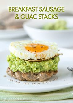 Keto Breakfast Sausage & Guac Stacks