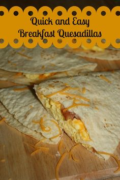 Breakfast quesadillas for an easy quick breakfast