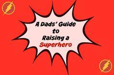 Raising a Superhero