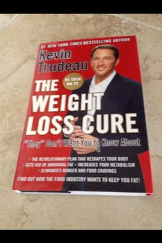 The Weight Loss Cure They Don't Want You To Know About by Kevin Trudeau (Hardcover)