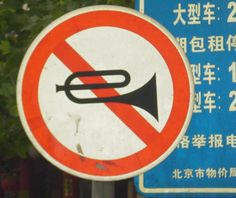 Don't even think about playing your bugle here! | China | #travel #signs #funny