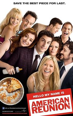 American Reunion. Its been 10 years since the first American Pie movie can out