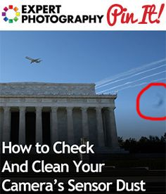 How to Clean a Camera Lens? (+ 10 Best Lens and Camera Cleaning Kits) - How to Check and Clean your Cameras Sensor Dust - Photography Articles, Photography Words, Photography Lessons, Photoshop Photography, Photography Editing, Photography Tutorials, Photography Business, Amazing Photography, Photography Gear