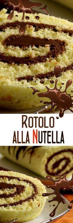 ROTOLO ALLA NUTELLA – RICETTA INFALLIBILE!
