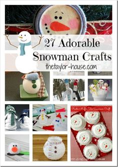 27 Adorable Snowman Craft Ideas I love decorating with snowmen in the winter, because I can keep them up the enter winter and not take them ...