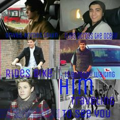 So true! Harry: drives across town. Zayn: flys across ocean. Louis: rides bike. Liam: is already waiting. Niall: doesn't really know where to go.