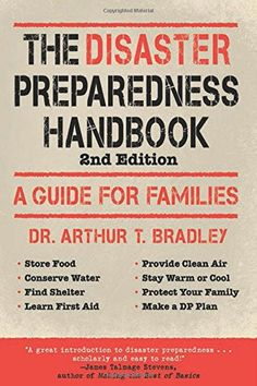 The Disaster Preparedness Handbook - A Guide for Familes