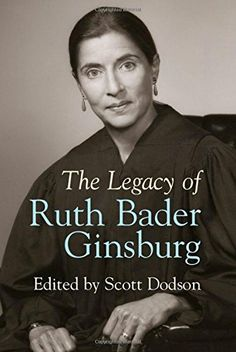 The Legacy of Ruth Bader Ginsburg by Scott Dodson http://www.amazon.com/dp/1107062462/ref=cm_sw_r_pi_dp_saenvb0RSEV2W