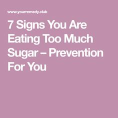 7 Signs You Are Eating Too Much Sugar – Prevention For You Constantly Feeling Tired, Feel Tired, Low Blood Sugar, Low Sugar, Abc Guide, Effects Of Sugar, Lack Of Energy, Ate Too Much