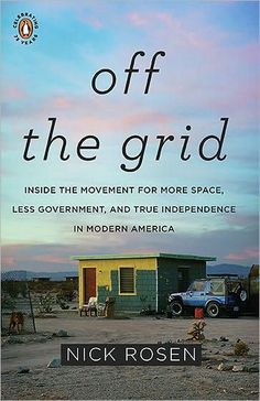 The grid is everywhere, sending power to the light switch on the wall and water to the faucet in the kitchen. But is it essential? Must one depend on it and the...
