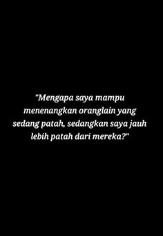 Reminder Quotes, Self Reminder, Mood Quotes, Poetry Quotes, Quotes Galau, Black Quotes, Simple Quotes, Galo, Quotes Indonesia