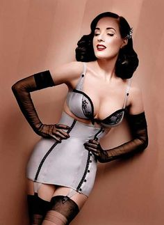 Dita Von Teese has found a way to make old-fashion lingerie look good even by today's standards.