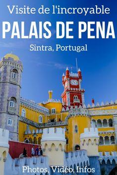 L'incroyable Palais National de Pena à Sintra Portugal (Palais de Pena) – Une architecture colorée et excentrique. Un lieu à ne pas louper lors de votre voyage ay Portugal !!! Vidéo, photos et infos pratiques dans l'article | Portugal voyage | Portugal visite | Portugal insolite