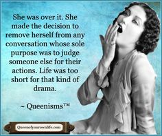 Kathy Kinney and Cindy Ratzlaff are the authors of these original inspirational posters called Queenisms. These trademarked art pieces can be found at http://QueenofYourOwnLife.com.