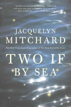 Two if by sea BY Jacquelyn Mitchard (a Wisconsin author!)