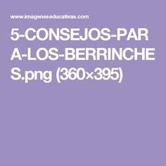 5-CONSEJOS-PARA-LOS-BERRINCHES.png (360×395)