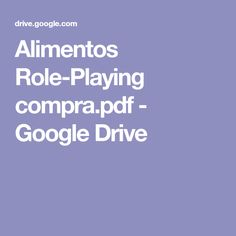 Alimentos Role-Playing compra.pdf - Google Drive