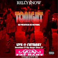 Relly Snow x Fatbaby Live