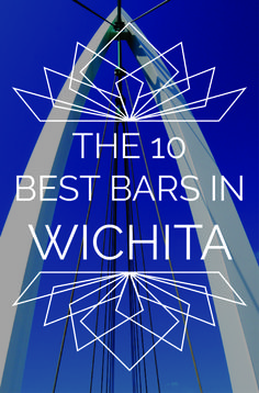 The 10 Best Bars In Wichita