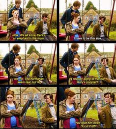 Rory: Says the one wearing the bowtie Doctor: Bowties are cool.