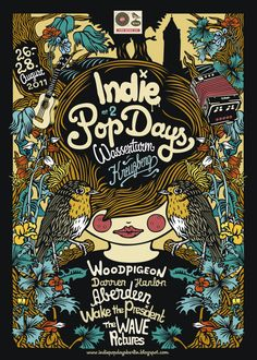 Indie Pop Days Berlin In August we had an awesome time playing the Indie Pop Days Festival in Berlin. Thanks again to everyone involved in the festival and all the bands for making it so great! Graphic Design Posters, Graphic Design Typography, Graphic Design Illustration, Pop Posters, Band Posters, Music Posters, Concert Posters, Indie Pop, The Wave Pictures