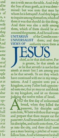 Unitarian Universalist Views of Jesus