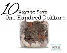 10 Ways to Save 100 Dollars!