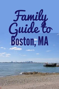 Boston With Kids, we have done some of these things. This would have been great last year, but we will be back!