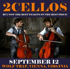 2Cellos in Vienna at Wolf Trap on September 12. More about this event here https://www.facebook.com/events/146105609261761/