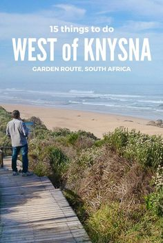 15 things to do in the Rheenendal and Buffalo Bay area west of Knysna on the Garden Route, South Africa Ireland Vacation, Ireland Travel, Galway Ireland, Cork Ireland, South African Holidays, River Lodge, Knysna, Road Trip Essentials, Walking In Nature