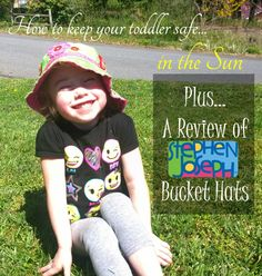 Keep Your Toddler Safe in the Sun with These Easy Tips - Momma Without a Clue @stephen__joseph