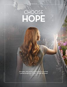 Mormonad: Choose Hope - New Era March 2017 - new-era