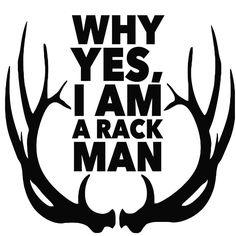 Why Yes I Am A Rack Man Decal Sticker | Premium Quality Black Vinyl Decal