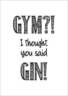 Typobox - Gym or Gin Vodka Humor, Alcohol Humor, Gin Poster, Gin Puns, Vodka Quotes, Online Mood Board, Sales Motivation, Mottos To Live By, Gin Recipes