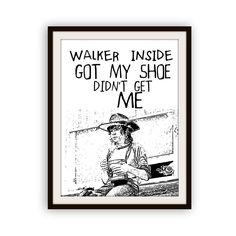 The Walking Dead Walker Got My Shoe Typography Poster Print it Yourself