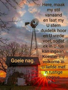 Good Night Wishes, Good Night Quotes, Evening Quotes, Evening Greetings, Afrikaanse Quotes, Goeie Nag, Angel Prayers, Christian Messages, Morning Blessings