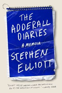 The Adderall Diaries~