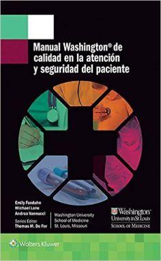 Manual Washington de calidad en la atencion y seguridad del paciente