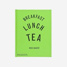 Breakfast, lunch and tea (Inglés) Rise Bakery, Tea Roses, Petra, Breakfast, World, Home, Recipe Books, Best Recipes, Soups