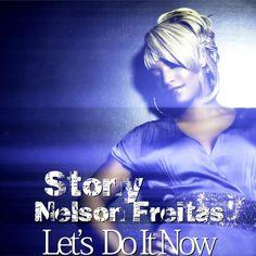 Stony & Nelson Freitas  Lets Do It Now