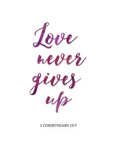 -1 Corinthians 13:7