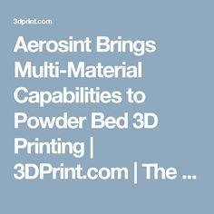 Aerosint Brings Multi-Material Capabilities to Powder Bed 3D Printing | 3DPrint.com | The Voice of 3D Printing / Additive Manufacturing