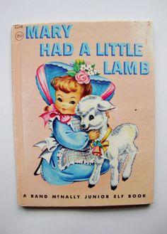 Mary Had a Little Lamb Vintage Rand McNally Junior Elf Children's Book Nursery Rhymes Vintage Book Covers, Vintage Children's Books, Vintage Cards, Vintage Ephemera, Munier, Old Children's Books, Childhood Stories, Little Golden Books, Arte Pop