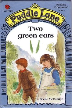 Puddle Lane: Two Green Ears (Sheila McCullagh) Spot Books, My Books, 90s Childhood, Childhood Memories, Who's The Daddy, Ladybird Books, Small Town Girl, My Youth, Planner Pages