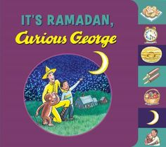 """Everyone's favorite curious little monkey celebrates Ramadan with his friend Kareem in this rhyming, playful, tabbed board book. """""""