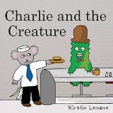 Free Kindle Book -  [Children's eBooks][Free] Charlie and the Creature