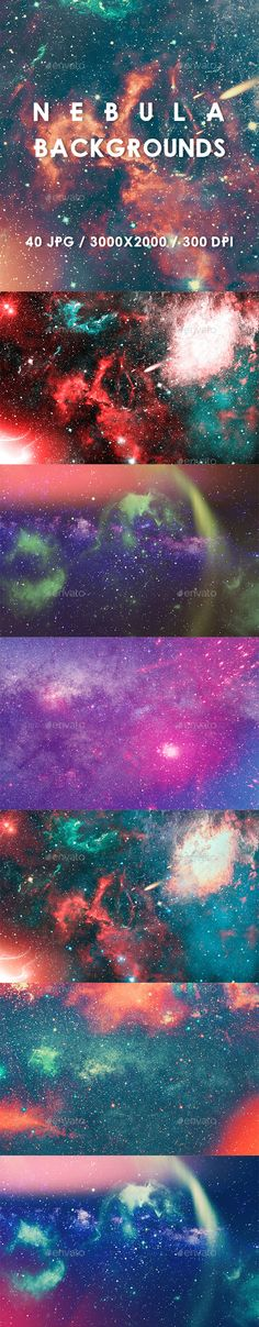 40 Nebula Backgrounds by kauster- 40 Nebula Backgrounds This pack includes 40 Nebula Backgrounds. Suitable for printing, web design, banners, posters 鈥?20FEATURES4 Un