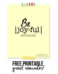 Be Joyful Free Printable - At The Picket Fence